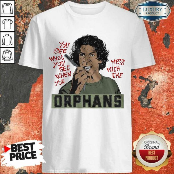 Appalled The Orphans You See What You Get 9 Shirt