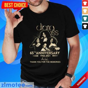 Cross Diana Ross 65th Anniversary 1956 2021 Signature Shirt