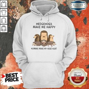 Great Make Me Humans Make My Head 7 Hoodie