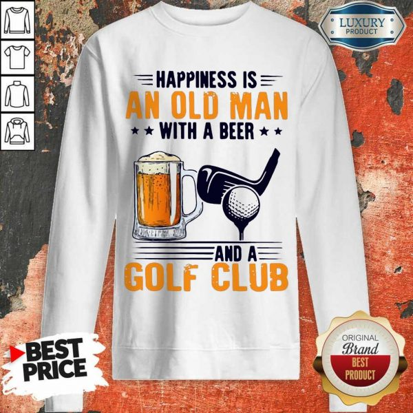 Hurt Is An Old Man With A Beer And A Golf Club 6 Sweatshirt