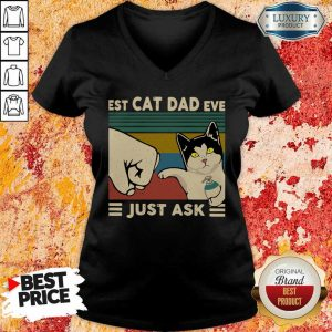 Best Cat Dad Ever Just Ask Vintage V-neck