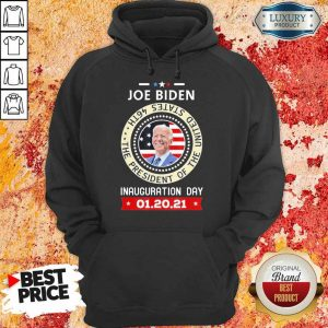Tense Joe Biden Inauguration Day 46th 2021 Hoodie