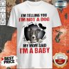 85 Completely I Am A Baby Shirt