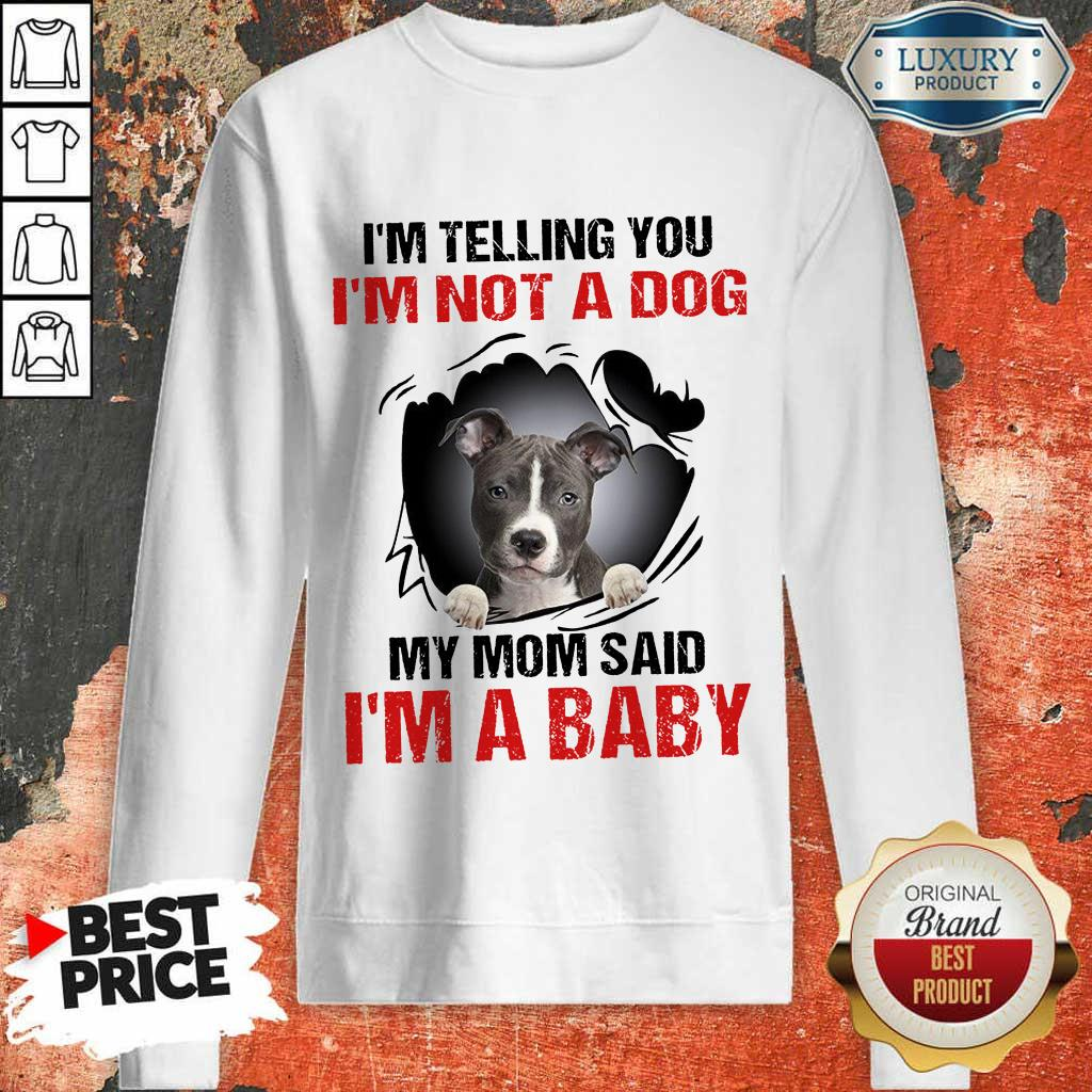 85 Completely I Am A Baby Sweatshirt