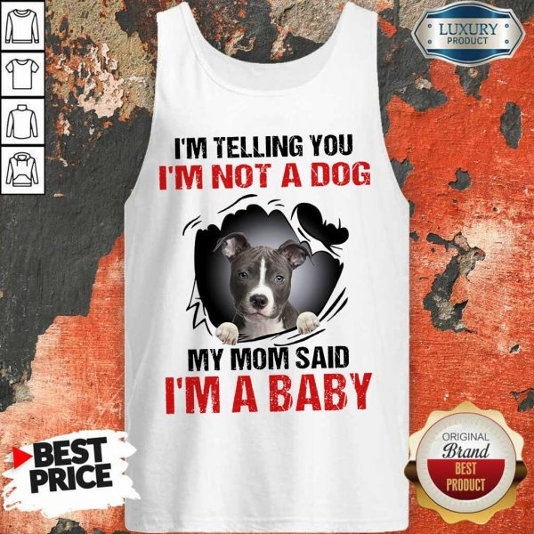 85 Completely I Am A Baby Tank Top