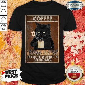 Black Cat Confident Drink 2 Coffee Shirt