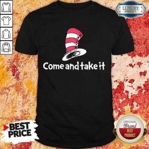 Confident Seuss Come Shirt