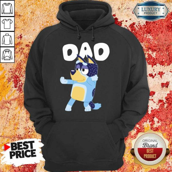 Just 1 Awesome Bluey Dad Hoodie