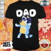 Just 1 Awesome Bluey Dad Shirt