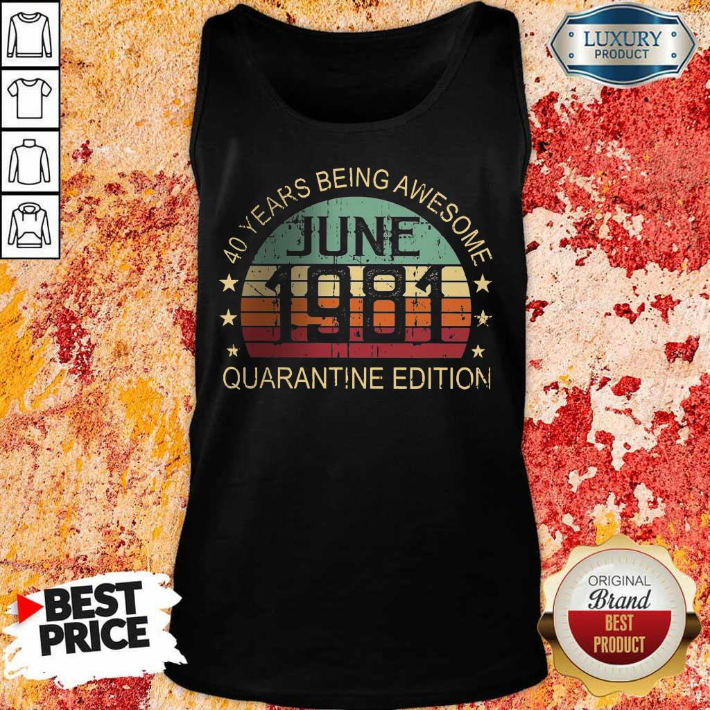 Just Awesome Quarantine Edition June 1981 Tank Top