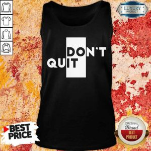 Nice Quit Do It Tank Top
