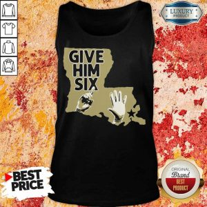 Official Give Him Six New Orleans Football Tank Top