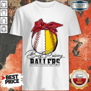 Perfect Just A Mom Busy Raising Ballers 147 Shirt