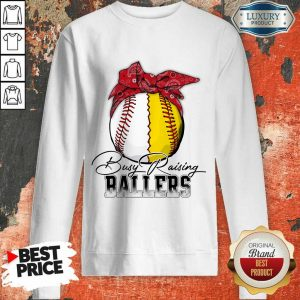 Perfect Just A Mom Busy Raising Ballers 147 Sweatshirt