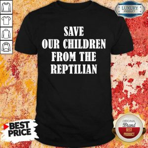 Perfect Save Our Children From Shirt