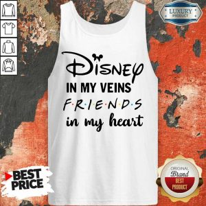 Pretty Disney In My Veins Friends In My Heart Tank Top
