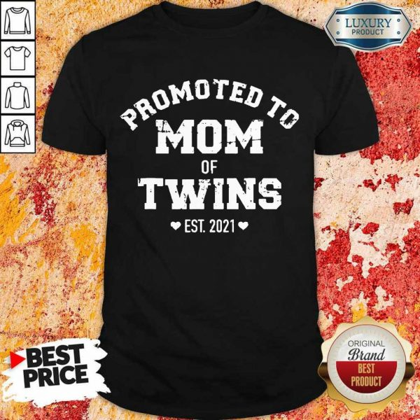 Pretty Promoted Of Twins 2021 Shirt