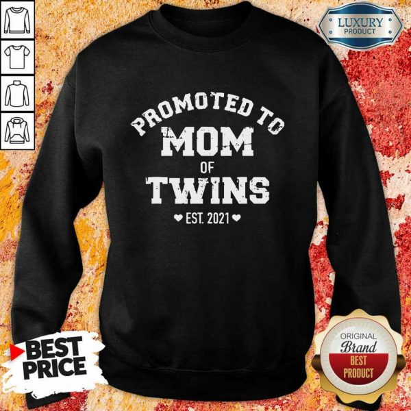 Pretty Promoted Of Twins 2021 Sweatshirt
