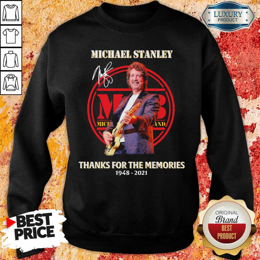 Rip Michael Stanley The Memories 2021 Signature Sweatshirt