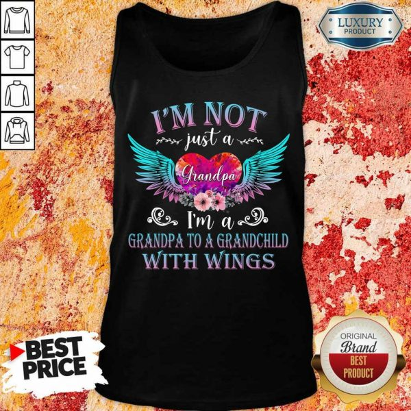 Top I Am Not Just A Grandpa With Wings Tank Top