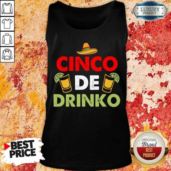 Funny Cinco De Drinko Happy Cinco De Mayo Tank Top