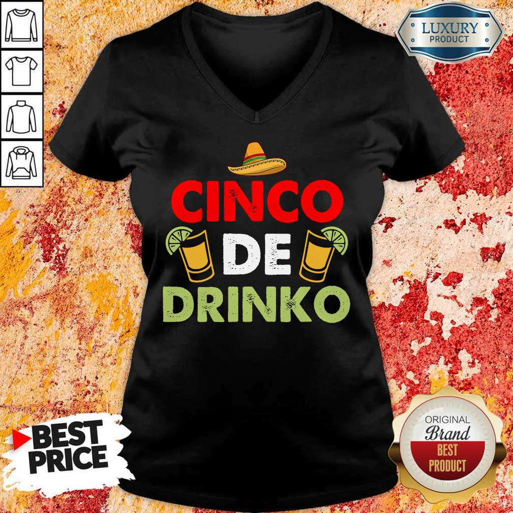 Funny Cinco De Drinko Happy Cinco De Mayo V-Neck