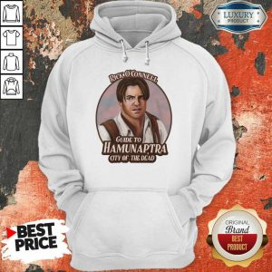 Hot Rick Oconnell Guide To Hamunaptra City Of The Dead Hoodie
