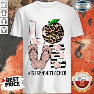 Love 1St Grade Teacher Shirt