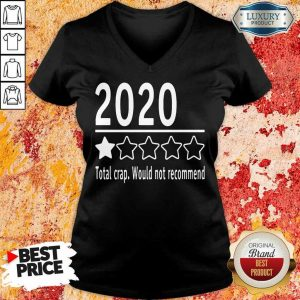 2020 Total Crap Would Not Recommend V-Neck