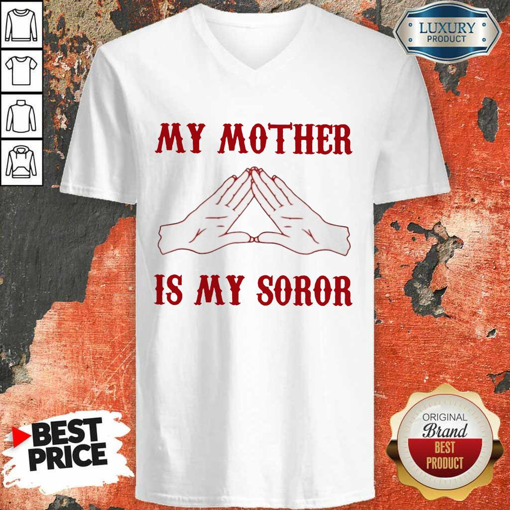 My Mother Is My Soror V-Neck