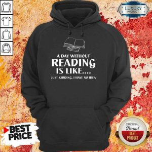 Reading Is Like Books Hoodie