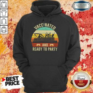 Vaccinated And Ready To Party Vintage Hoodie