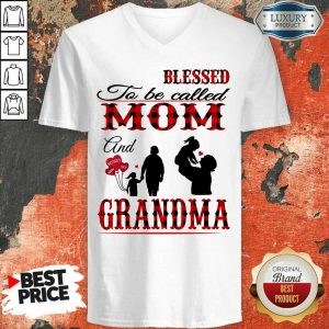 Blessed To Be Called Mom And Grandma V-Neck