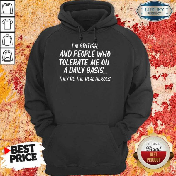 British Tolerate Me On A Daily Basis Hoodie