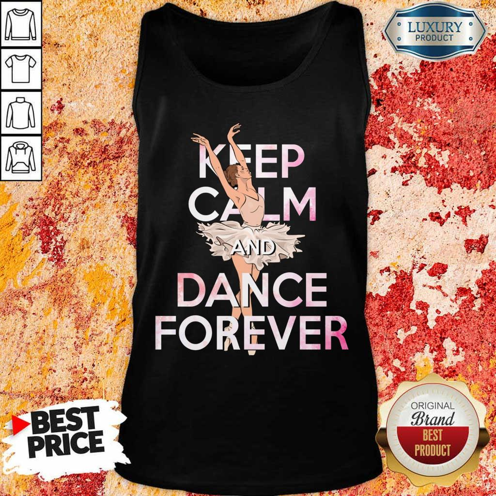 Keep Calm And Dance Forever Tank Top
