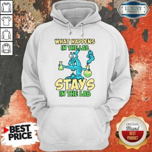 What Happens Stay In The Lab Hoodie