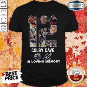 12 Colby Cave Oilers In Loving Memory Signature Shirt