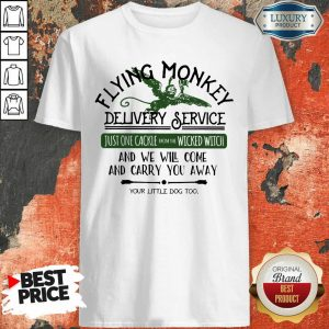 Flying Monkey Delivery Service Just One Cackle From The Wicked Witch Shirt