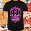 Made In August 1961 60 Years Of Being Awesome Shirt