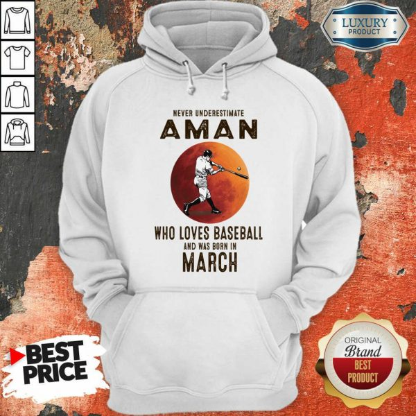 Never Underestimate A March Man Who Loves Baseball Moon Hoodie