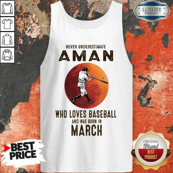 Never Underestimate A March Man Who Loves Baseball Moon Tank Top