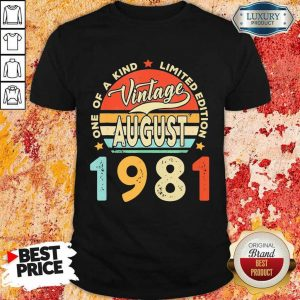 Vintage August 1981 One Of A Kind Limited Edition Shirt
