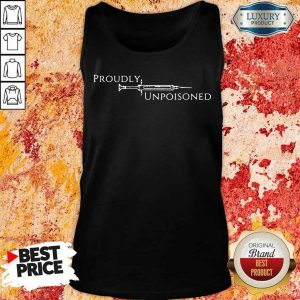 Vip Proudly Unpoisoned Tank Top