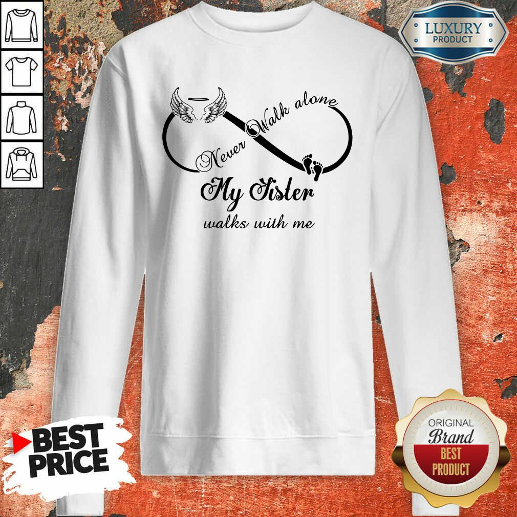 Wings And Paw Never Walk Along My Sister Walks With Me Sweatshirt