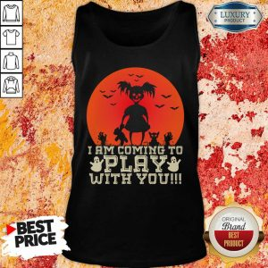 Awful Child I Am Coming To Play With You Halloween Tank Top