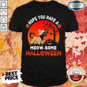 Black Cat Hope You Have A Meow Some Halloween Shirt