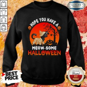 Black Cat Hope You Have A Meow Some Halloween Sweatshirt