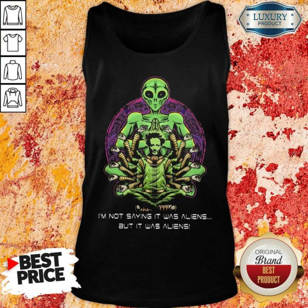Giorgio Tsoukalos I Am Not Saying It Was Aliens But It Was Aliens Tank Top