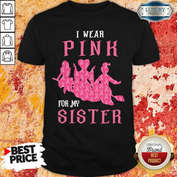 Hocus Pocus I Wear Pink For My Sister Breast Cancer Shirt
