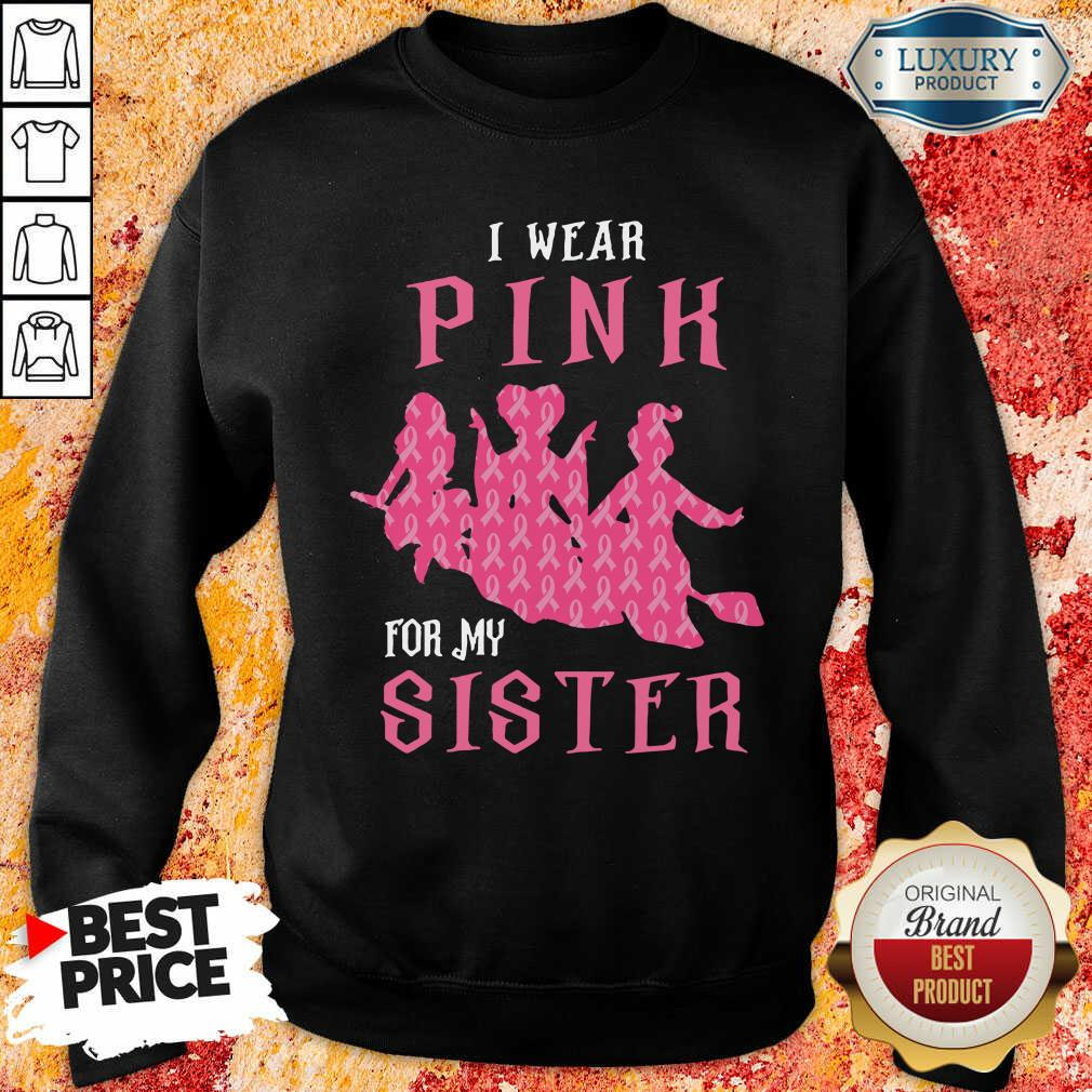 Hocus Pocus I Wear Pink For My Sister Breast Cancer Sweatshirt